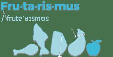Illustration des Glossarbegriffs Frutarismus