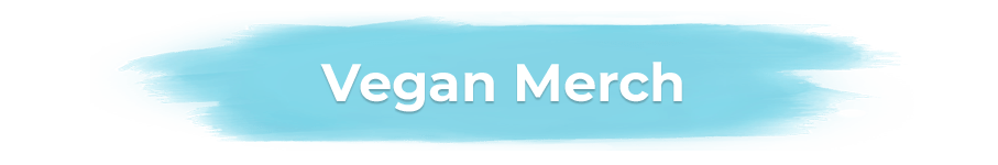 Vegan Merch